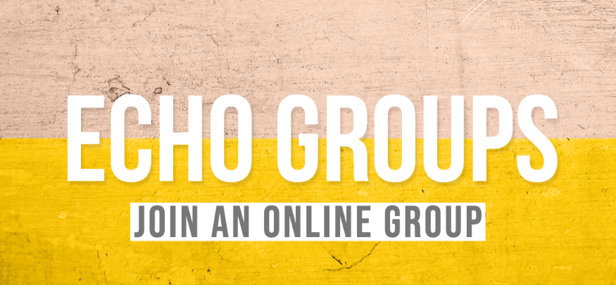 Echo Groups Online – March 2020